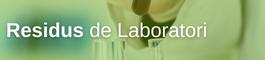 Residus de laboratori